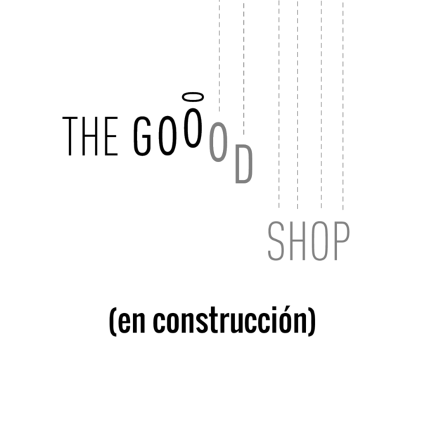 The Goood Shop en construcción