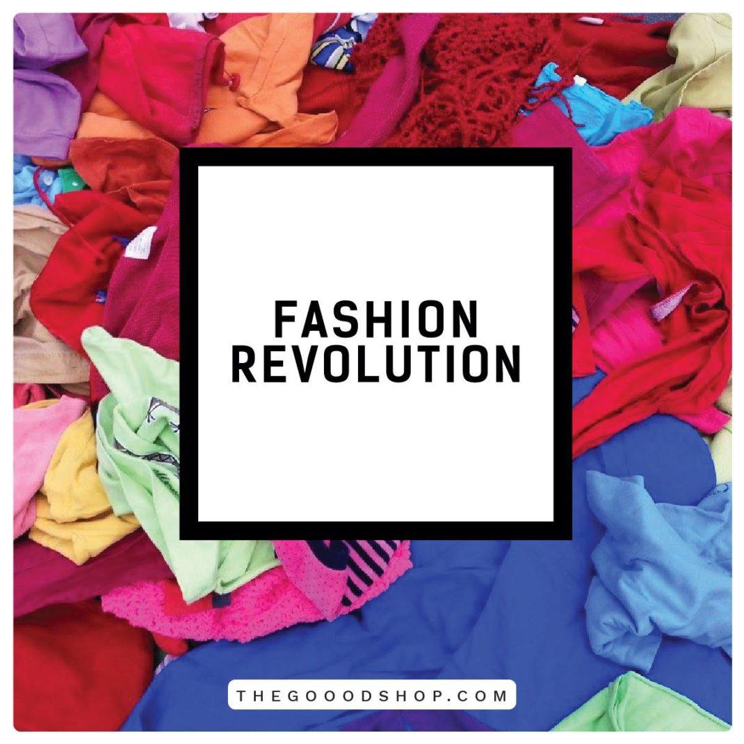 fashion-revolution-thegooodshop